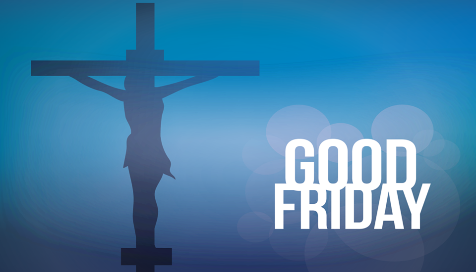 "Why is Good Friday called ""good friday""?"